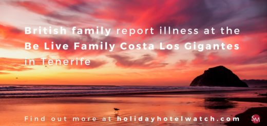 British family report illness at the Be Live Family Costa Los Gigantes