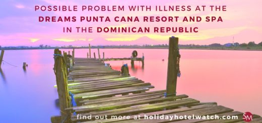 Possible problem with illness at the Dreams Punta Cana Resort and Spa