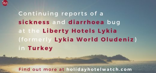 Continuing reports of sickness and diarrhoea bug at the Liberty Hotels Lykia (formerly Lykia World Oludeniz)
