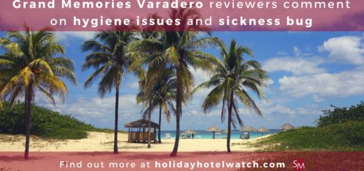 Grand Memories Varadero reviewers comment on hygiene issues and sickness bug