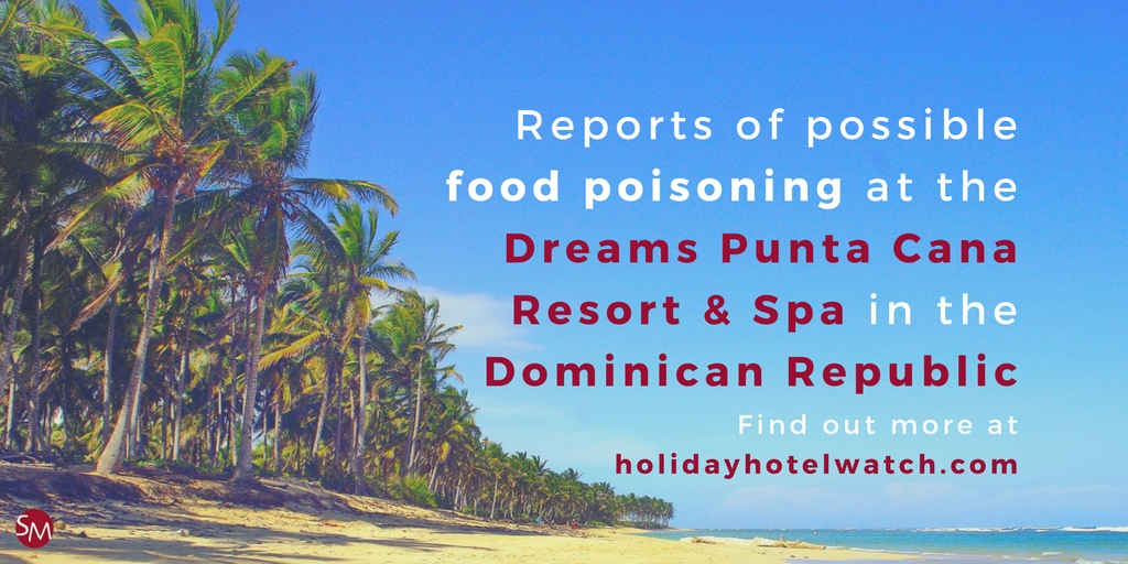Food Poisoning At Dreams Punta Cana Holiday Hotel Watch