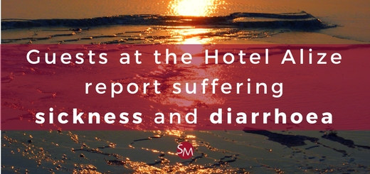 Guests at the Hotel Alize report suffering sickness and diarrhoea