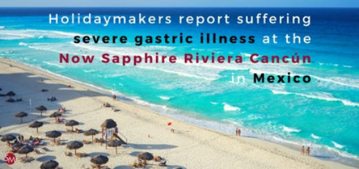 Holidaymakers report suffering severe gastric illness at the Now Sapphire Riviera Cancún