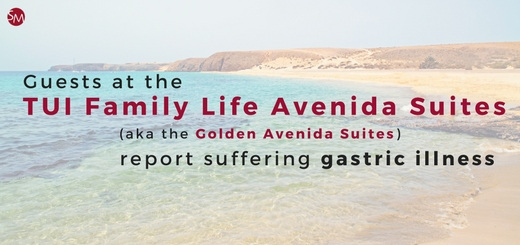 Guests at the TUI Family Life Avenida Suites report suffering gastric illness
