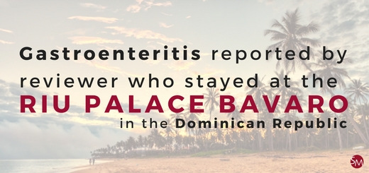 Gastroenteritis reported by reviewer who stayed at the Riu Palace Bavaro in the Dominican Republic
