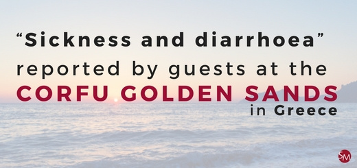 Sickness and diarrhoea reported by guests at the Corfu Golden Sands in Greece