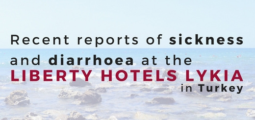 Recent reports of sickness and diarrhoea at the Liberty Hotels Lykia in Turkey