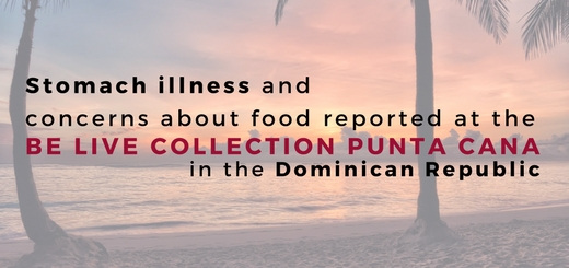 Stomach illness and food concerns reported at the Be Live Collection Punta Cana