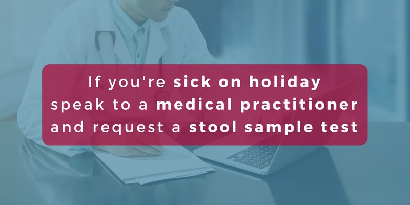 See a medical practitioner if your sick on holiday
